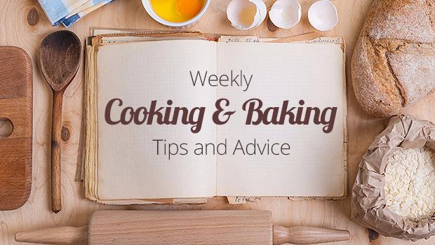 Photo of Weekly Cooking Tips and Advice